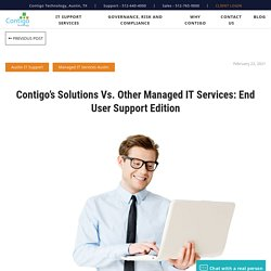 Contigo's Managed IT End User Support Solutions