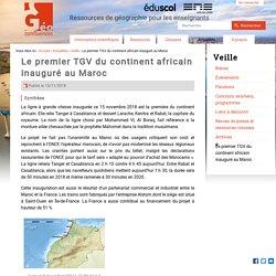 Le premier TGV du continent africain inauguré au Maroc
