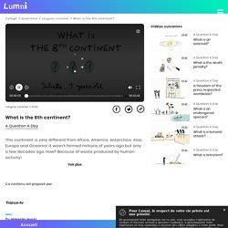 What is the 8th continent? - Vidéo Langues vivantes