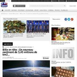 Déchets : Bille en tête : Un nouveau continent de 3,43 millions de km2... - Dossier Bille en tête