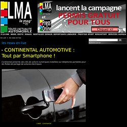 CONTINENTAL AUTOMOTIVE : Tout par Smartphone !