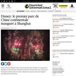 Disney: le premier parc de Chine continentale inauguré à Shanghai
