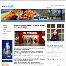 Continente hypermarkets expected to open in Angola in 2014
