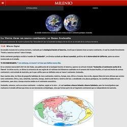 La Tierra tiene un nuevo continente: se llama Zealandia - Grupo Milenio
