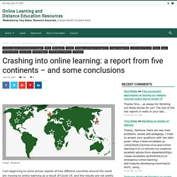 Crashing into online learning: a report from five continents – and some conclusions