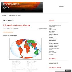 L'invention des continents « meridianes