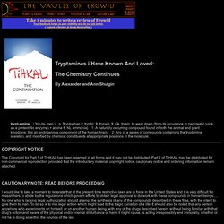 "Online Books : ""TIHKAL"" - The Continuation"" by Alexander and Ann Shulgin"