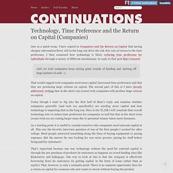 Technology, Time Preference and the Return on Capital (Companies)