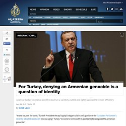 Turkey Will Continue to Deny an Armenian Genocide