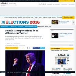 Donald Trump continue de se défouler sur Twitter