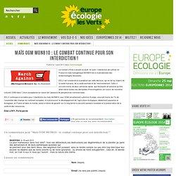 Maïs OGM MON810 : le combat continue pour son interdiction !