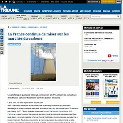 La France continue de miser sur les marchés du carbone