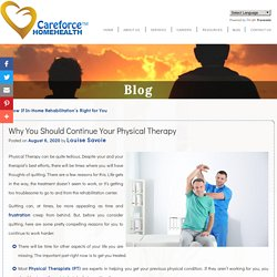 Why You Should Continue Your Physical Therapy