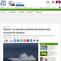 Climat: Le monde continue de battre des records de chaleur 2020-07-07