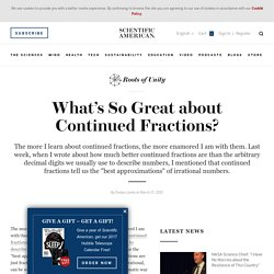 What's so Great about Continued Fractions? - Scientific American Blog Network