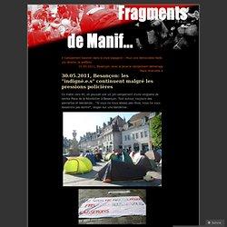 30.05.2011, Besançon: les «indigné.e.s continuent malgré les pressions policières « Fragmentdemanif