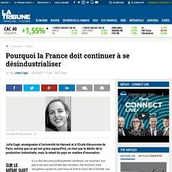 Pourquoi la France doit continuer à se désindustrialiser
