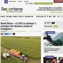 Benoît Biteau: «La PAC va continuer à provoquer des désastres sociaux et écologiques»