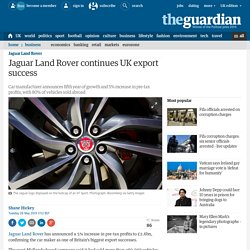 Jaguar Land Rover continues UK export success