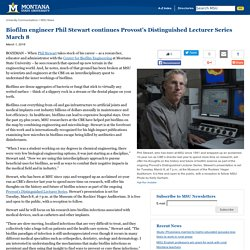 Biofilm engineer Phil Stewart continues Provost's Distinguished Lecturer Series March 8