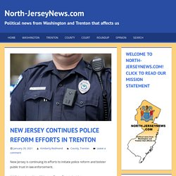 New Jersey Continues Police Reform Efforts in Trenton