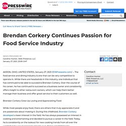 Brendan Corkery Continues Passion for Food Service Industry - EIN Presswire