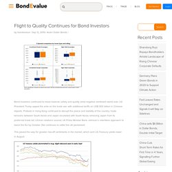 Flight to Quality Continues for Bond Investors - BondEvalue