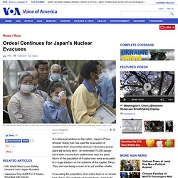 Ordeal Continues for Japan's Nuclear Evacuees