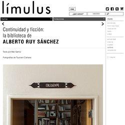 Continuidad y ficción: la biblioteca de Alberto Ruy Sánchez