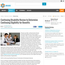 Continuing Disability Review to Determine Continuing Eligibility for Benefits