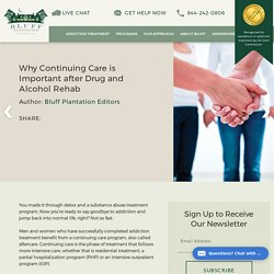 Why Continuing Care is Important after Drug and Alcohol Rehab