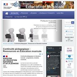Éducation musicale - Continuité pédagogique : Ressources en Education musicale