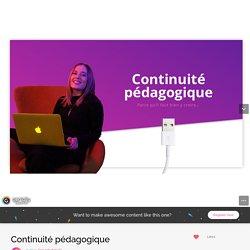 Continuité pédagogique by line.schubmehl on Genial.ly