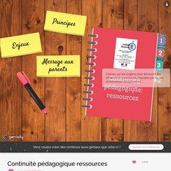 Continuité pédagogique ressources by vincent.beatrix on Genial.ly