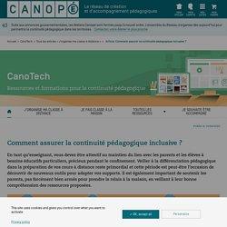 Assurer la continuité pédagogique Source Canopé