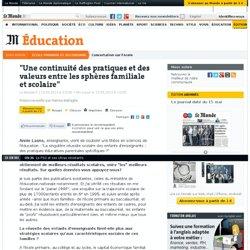 """""""Une continuité des pratiques et des valeurs entre les sphères familiale et scolaire"""""""