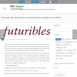 Futurs de villes. Continuités et changements de paradigme (17 et 18/05) - 16/05/17