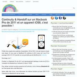 Continuity & Handoff sur un Macbook Pro de 2011 et un appareil iOS8, c'est possible !