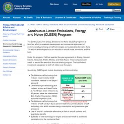 Continuous Lower Emissions, Energy, and Noise (CLEEN) Program