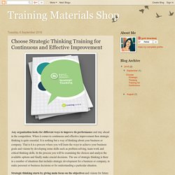 Training Materials Shop: Choose Strategic Thinking Training for Continuous and Effective Improvement