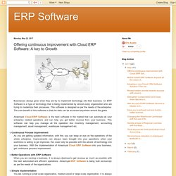 ERP Software: Offering continuous improvement with Cloud ERP Software: A key to Growth