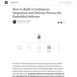 How to Build Continuous Integration for Embedded Software - Jumper Blog
