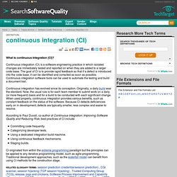 What is continuous integration (CI)? - Definition from WhatIs.com