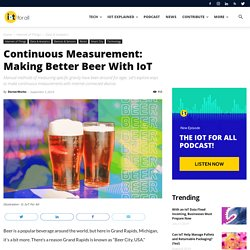 Continuous Measurement: Making Better Beer With IoT
