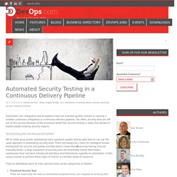 Automated Security Testing in a Continuous Delivery PipelineDevOps.com