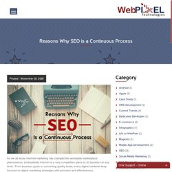 Reasons Why SEO is a Continuous Process - WebPixel Technologies