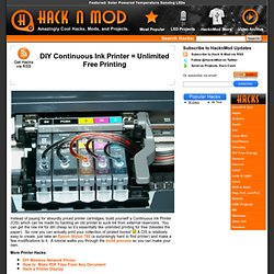 DIY Continuous Ink Printer = Unlimited Free Printing
