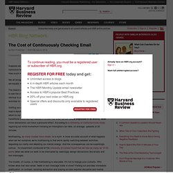 The Cost of Continuously Checking Email - Ron Friedman