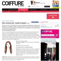 Hair contouring : mode d'emploi - Coiffure de Paris