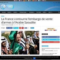 La France contourne l'embargo de vente d'armes à l'Arabie Saoudite